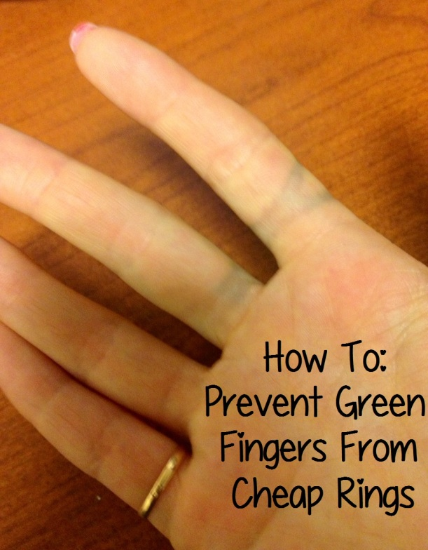 How To - Avoid Green Ring Fingers